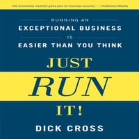 Just Run it! - Dick Cross