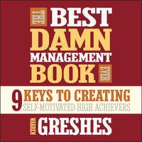 The Best Damn Management Book Ever - Warren Greshes