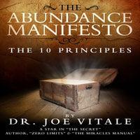 The Abundance Manifesto - Joe Vitale