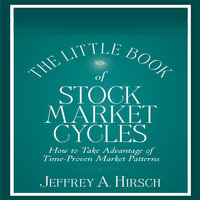 The Little Book of Stock Market Cycles - Jeffrey A. Hirsch