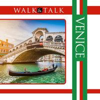 Walk and Talk Venice - Chas Carner, Allessandro Glannatasio