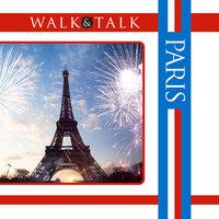 Walk and Talk Paris - Alison Landes, Sonia Landes