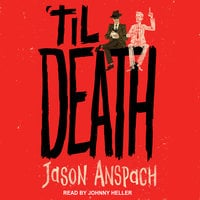 'til Death - Jason Anspach