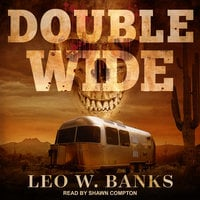 Double Wide - Leo W. Banks
