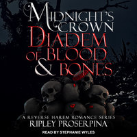 Diadem of Blood and Bones: Midnight's Crown - Ripley Proserpina