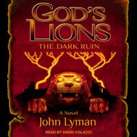 God's Lions: The Dark Ruin - John Lyman