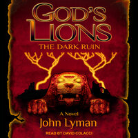 God's Lions: The Dark Ruin - John Lyman