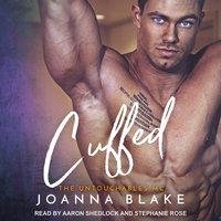 Cuffed - Joanna Blake