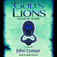 God's Lions: Rise of the Beast - John Lyman