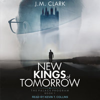 New Kings of Tomorrow - J.M. Clark