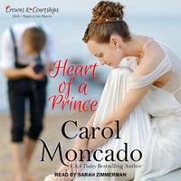 Heart of a Prince - Carol Moncado