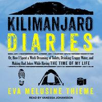 Kilimanjaro Diaries - Eva Melusine Thieme