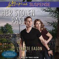 Her Stolen Past - Lynette Eason
