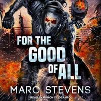 For the Good of All - Marc Stevens