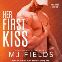 Her First Kiss: Londons story - MJ Fields