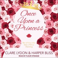 Once Upon a Princess - Harper Bliss, Clare Lydon