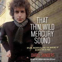 That Thin, Wild Mercury Sound - Daryl Sanders