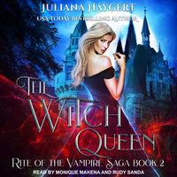 The Witch Queen - Juliana Haygert