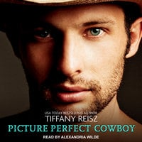Picture Perfect Cowboy - Tiffany Reisz
