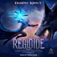 Regicide - Dakota Krout