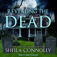 Revealing the Dead - Sheila Connolly