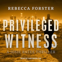 Privileged Witness - Rebecca Forster