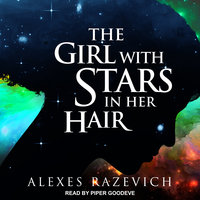 The Girl with Stars in her Hair - Alexes Razevich