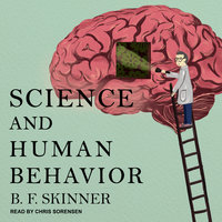 Science and Human Behavior - B.F. Skinner