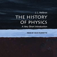 The History of Physics - J.L. Heilbron