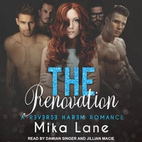 The Renovation - Mika Lane