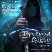 The Dead Rogue - Pavel Kornev