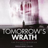 Tomorrow's Wrath - J.M. Clark