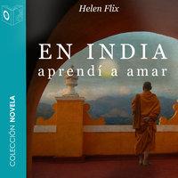 En India aprendí a amar - Helen Flix
