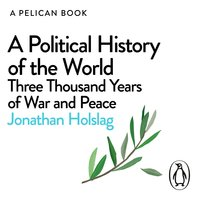 A Political History of the World - Jonathan Holslag