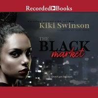 The Black Market - KiKi Swinson