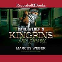 Carl Weber's Kingpins: The Bronx - Marcus Weber