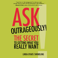 Ask Outrageously! - Linda Swindling