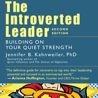 The Introverted Leader - Jennifer Kahnweiler (Ph.D.)