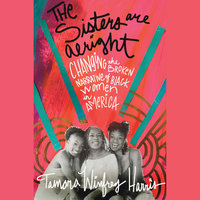 The Sisters Are Alright - Tamara Winfrey Harris