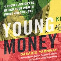 Young Money - Dasarte Yarnway