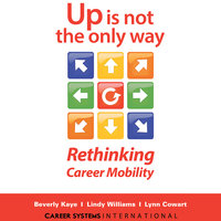 Up Is Not the Only Way - Beverly Kaye, Lindy Williams, Lynn Cowart