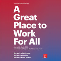 A Great Place to Work For All - Michael C. Bush