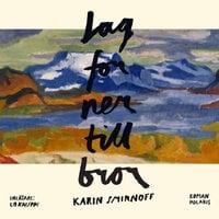 Jag for ner till bror - Karin Smirnoff