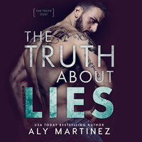 The Truth About Lies - Aly Martinez