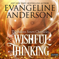 Wishful Thinking - Evangeline Anderson
