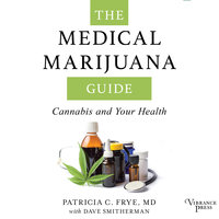The Medical Marijuana Guide - Patricia C. Frye