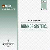 Bunner Sisters - Edith Wharton
