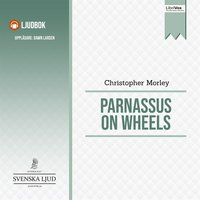 Parnassus on Wheels - Christopher Morley