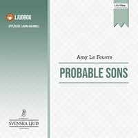 Probable Sons - Amy Le Feuvre