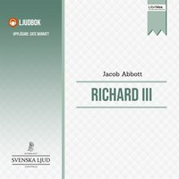 Richard III - Jacob Abbott